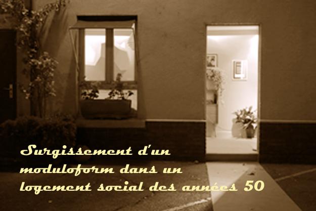 Surgissement d'un moduloforom dans un logement social des années 50