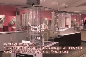 Intervention du Service de Discours Historique Alternatif au musée des Antiques de Toulouse