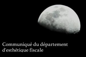 Communiqué du Département d'Esthétique Fiscale